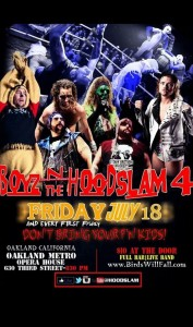 Boyznthehoodslam4july18