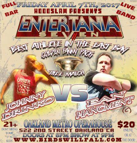 Johnny Drinko vs Ean Hancement at Entertania VII